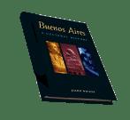 Buenos Aires, A Cultural History