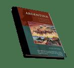 Argentina, A Traveler's Literary Companion