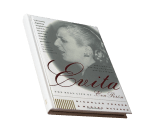 Evita, The Real Life of Eva Peron