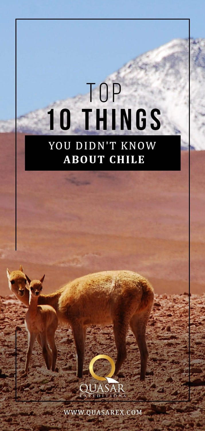 Top 10 Things You Didn't Know About Chile