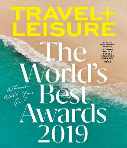 Travel + Leisure World's Best Awards 2019
