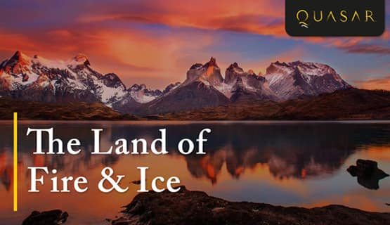 Patagonia: Land of Fire & Ice